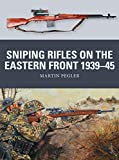 Sniping Rifles on the Eastern Front 1939-45 (Weapon)